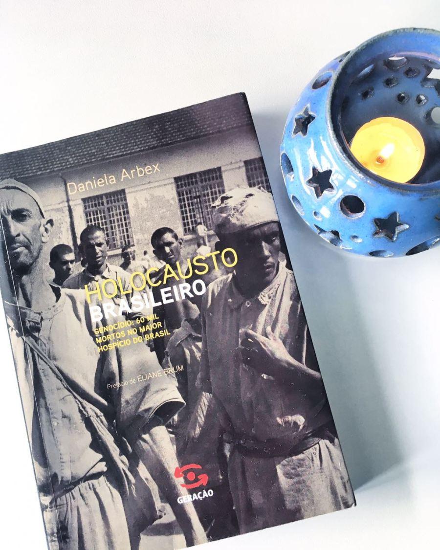 Holocausto Brasileiro - Melkberg - psicologia - hospital colonia - Barbacena - basaglia - daniela arbex - livro - resenha