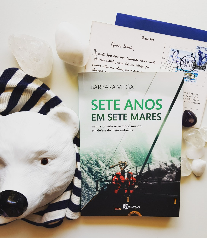 Resumo: Sete Anos em Sete Mares, de Barbara Veiga - blog de psicologia Melkberg - vida - mar - natureza - Sete Anos em Sete Mares - Barbara Veiga - jornalista - fotógrafa