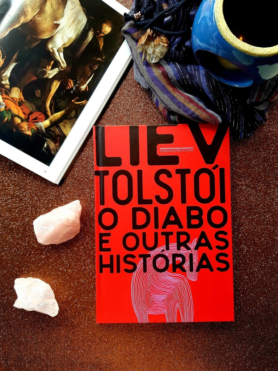O Diabo E Outras Histórias, De Liev Tolstói - blog de psicologia Melkberg - tolstói - o diabo e outras histórias - diabo - morte - conto - cavalo - história - narrativa - fim - personagens - contos
